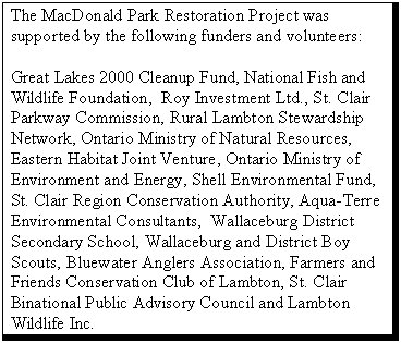 The MacDonald Park Restoration Project was supported by...